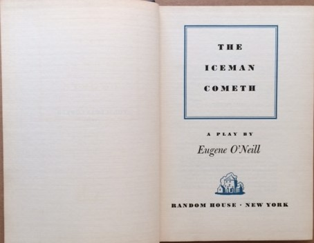 Image for The Iceman Cometh - A Play by Eugene O'Neill