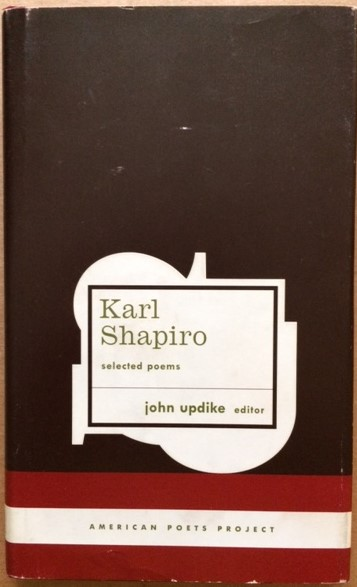 Image for Karl Shapiro, Selected Poems
