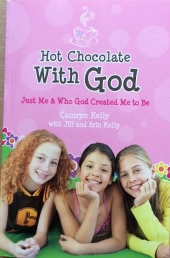 Image for Hot Chocolate with God; Just Me & Who Created Me to Be