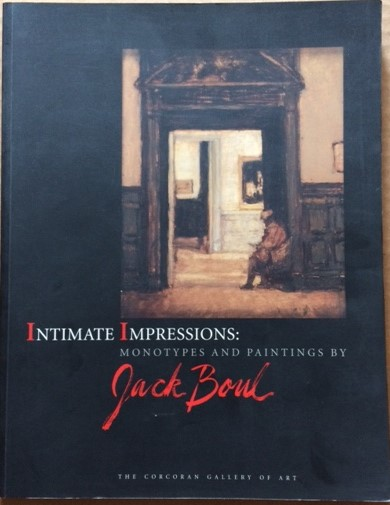 Image for Intimate Impressions: Monotypes and Paintings by Jack Boul