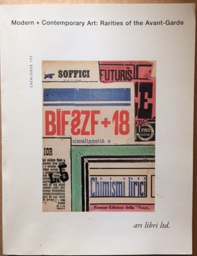 Image for Modern + Contemporary Art: Rarities of the Avant-Garde, including the libraries of Mario Diacono and Michael Ilk