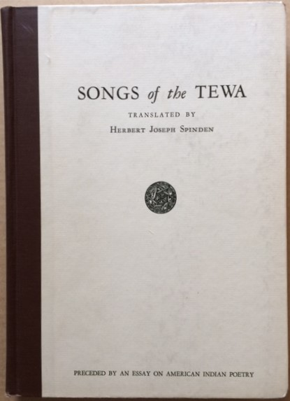 Image for Songs of the Tewa. Preceded by an Essay on American Indian Poetry