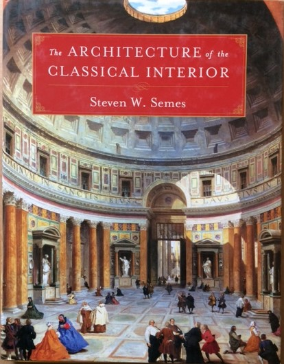 Image for The Architecture of the Classical Interior