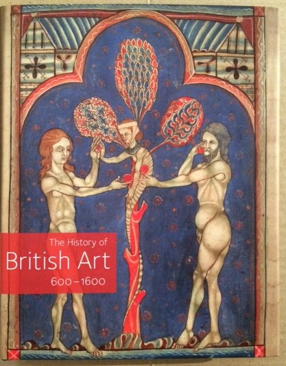 Image for The History of British Art, 600-1600