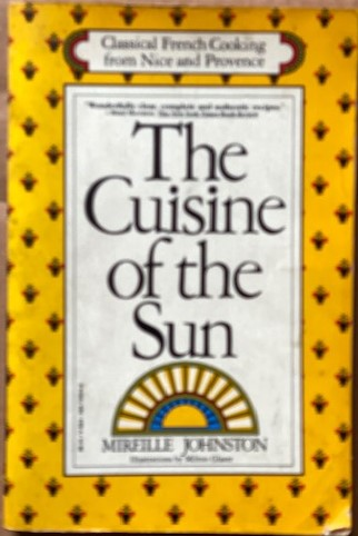 Image for The Cuisine of the Sun: Classic Recipes from Nice and Provence