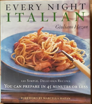 Image for Every Night Italian : 120 Simple, Delicious Recipes You Can Prepare in 45 Minutes or Less
